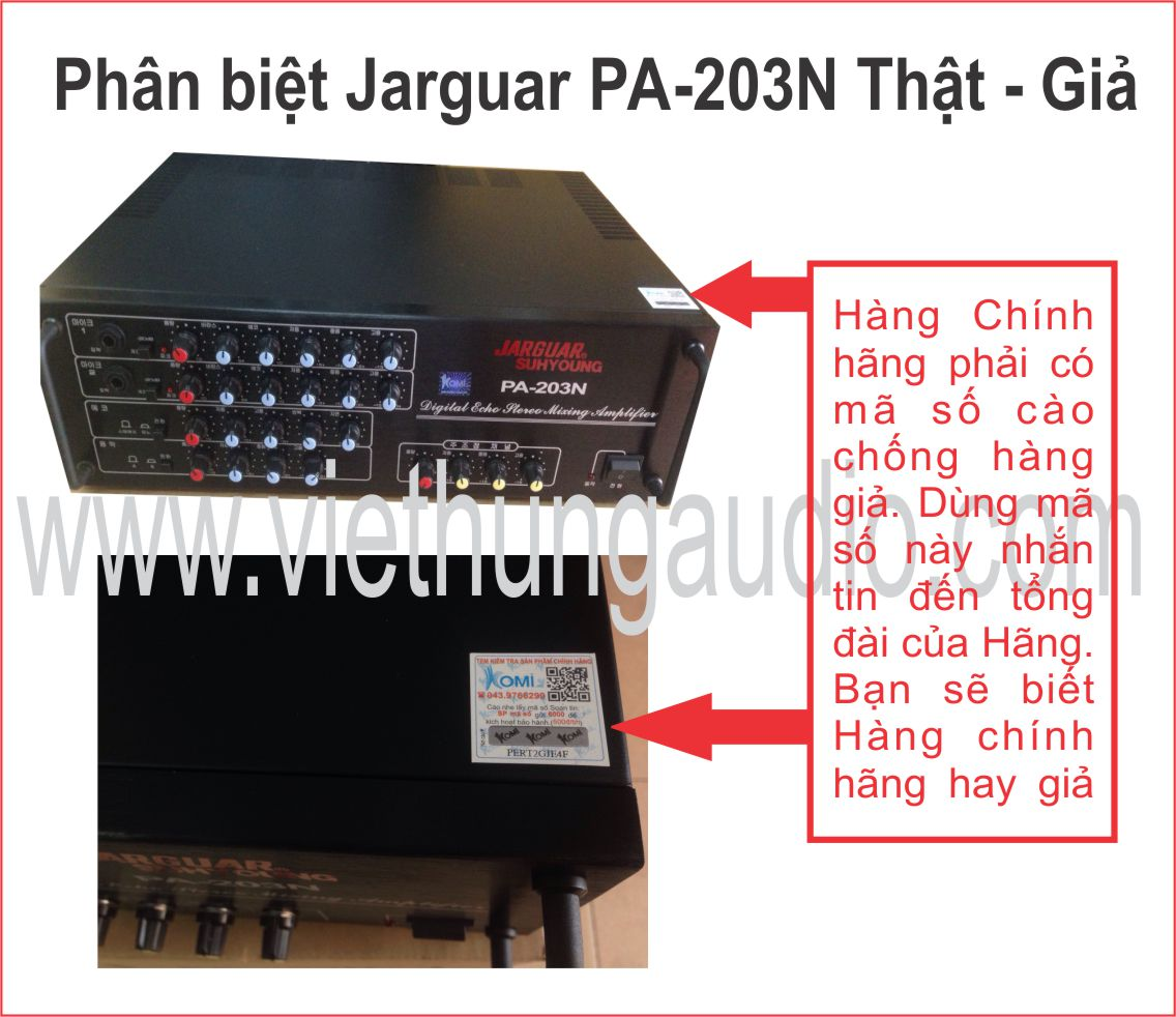 Phân biệt Jarguar PA-203N thật-giả
